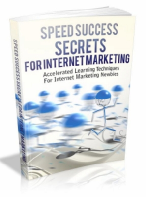 Product picture Speed Success Secrets For Internet Marketing